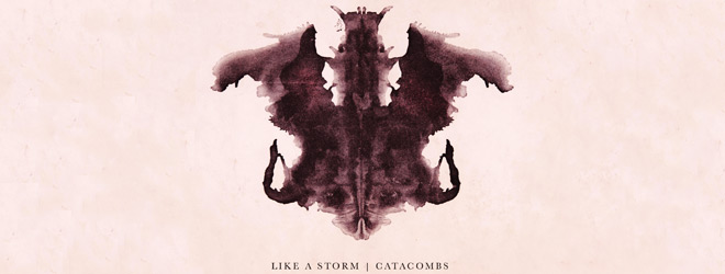 like a storm slide 1 - Like A Storm - Catacombs (Album Review)