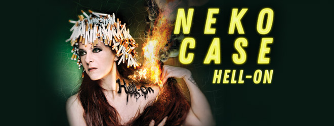 neko slide - Neko Case - Hell-On (Album Review)