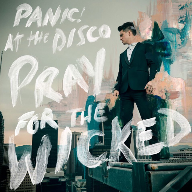panic 2018 - Panic! At The Disco - Pray For The Wicked (Album Review)