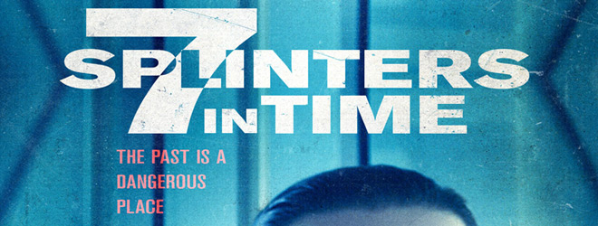7SplintersInTime slide - 7 Splinters in Time (Movie Review)