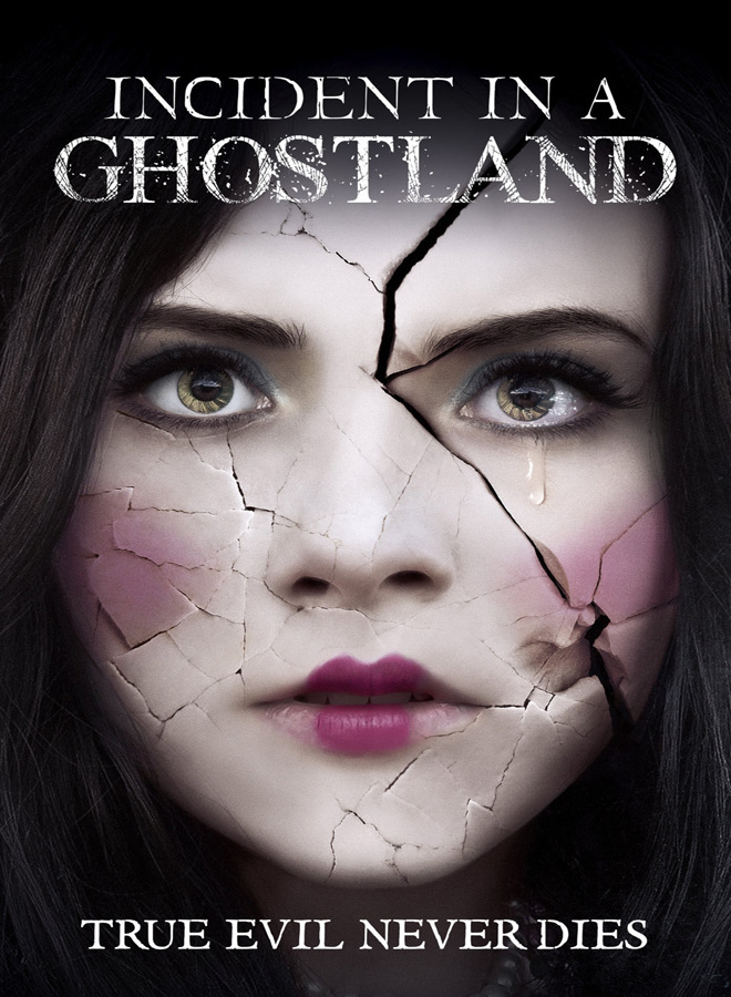 ghost poster - Incident in a Ghost Land (Movie Review)