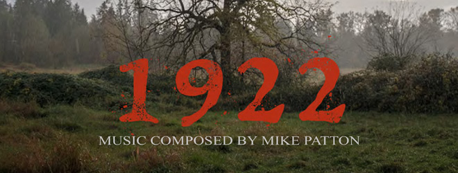 mike patton 1922 slide - Mike Patton - 1922 (Soundtrack Review)