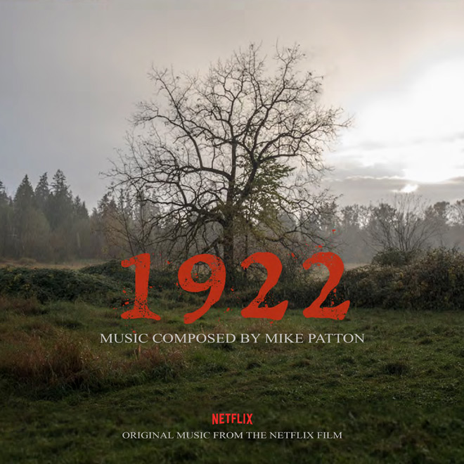 mike patton 1922 - Mike Patton - 1922 (Soundtrack Review)
