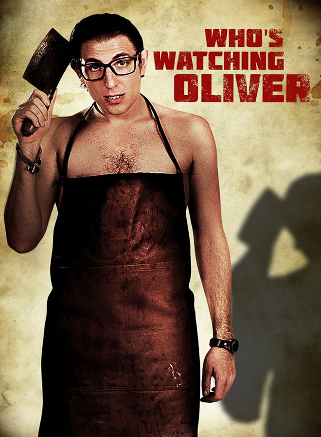 whos watching - Who's Watching Oliver (Movie Review)