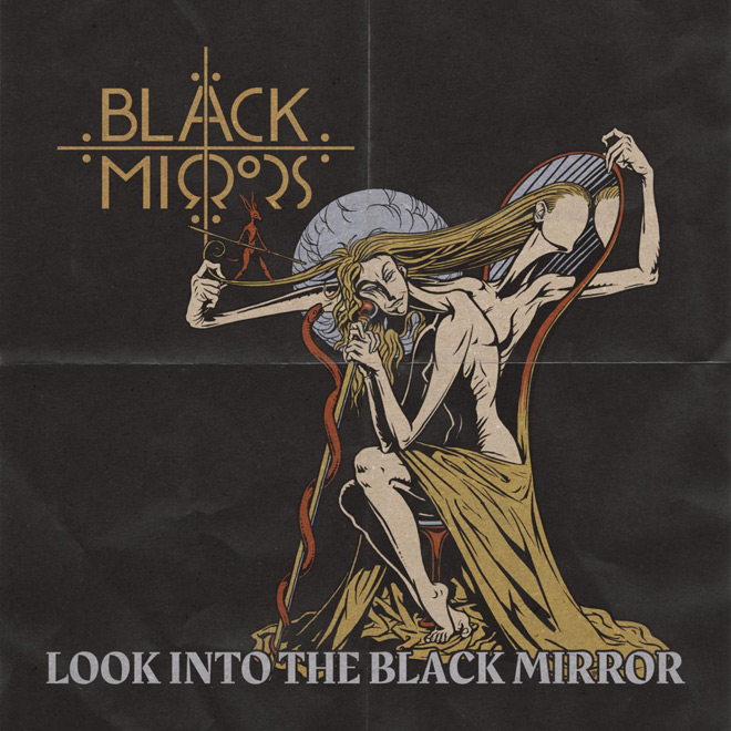 black mirrors 2 - Black Mirrors - Look Inside the Black Mirror (Album Review)