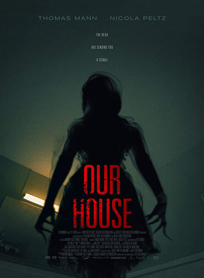 our house poster - Our House (Movie Review)