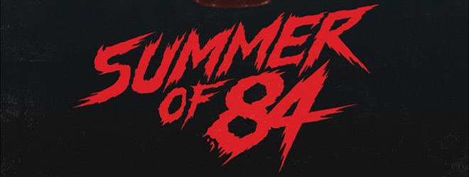 summer of 84 slide - Summer of 84 (Movie Review)