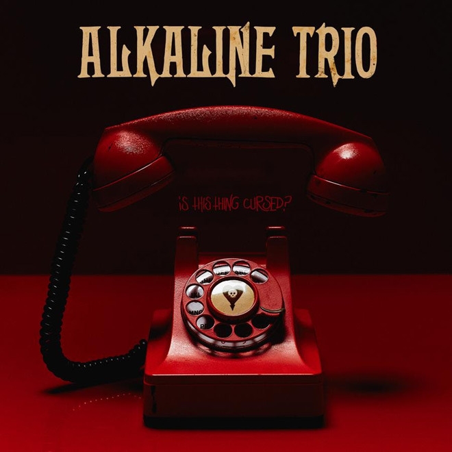 trio - Alkaline Trio - Is This Thing Cursed? (Album Review)