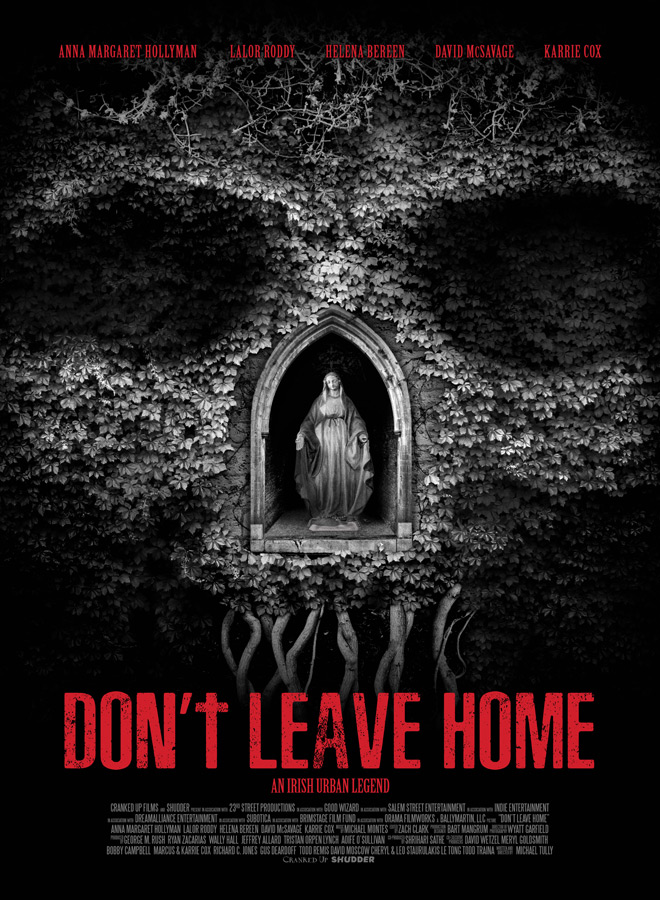 DONT LEAVE HOME Poster - Don't Leave Home (Movie Review)
