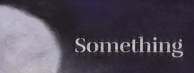 Something slide - Something (Movie Review)