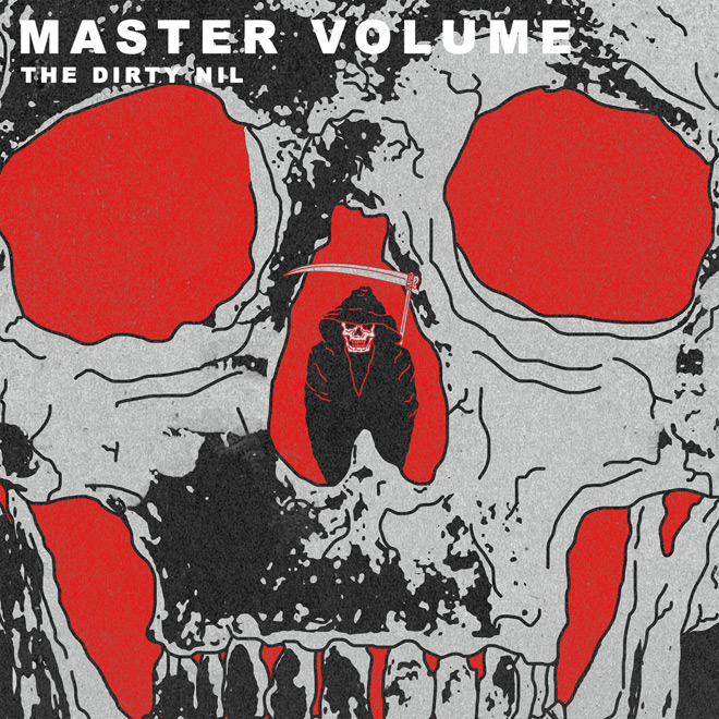 dirty nihl album - The Dirty Nil - Master Volume (Album Review)