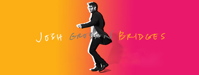 groban slide - Josh Groban - Bridges (Album Review)