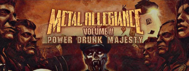 metal slide - Metal Allegiance - Volume II: Power Drunk Majesty (Album Review)