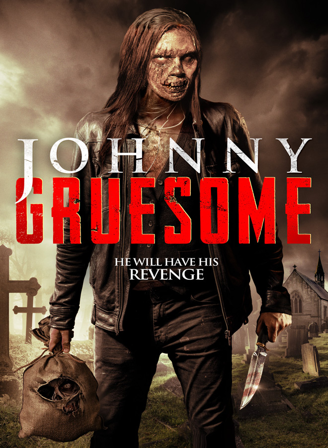 JOHNNY GRUESOME KEY ART FLAT - Johnny Gruesome (Movie Review)