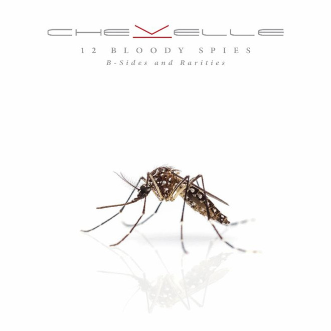 chevelle 2018 - Chevelle - 12 Bloody Spies: B-Sides and Rarities (Album Review)
