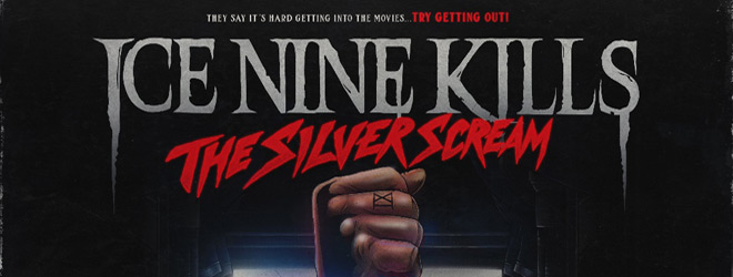 ice nine kills slide - Ice Nine Kills - The Silver Scream (Album Review)