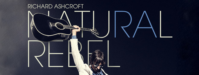 richard slide - Richard Ashcroft - Natural Rebel (Album Review)