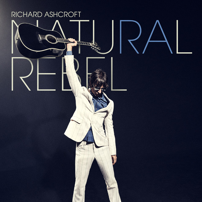 richard - Richard Ashcroft - Natural Rebel (Album Review)