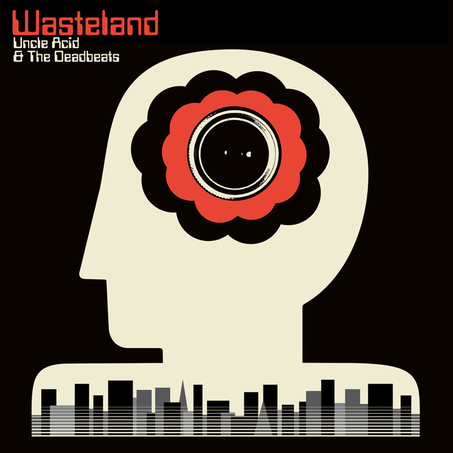 uncle acid album - Uncle Acid & the Deadbeats - Wasteland (Album Review)