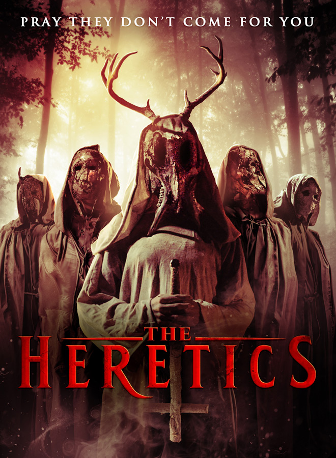 HERETICS KEY ART - The Heretics (Movie Review)