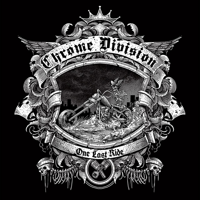 chrome division 2018 - Chrome Division - One Last Ride (Album Review)