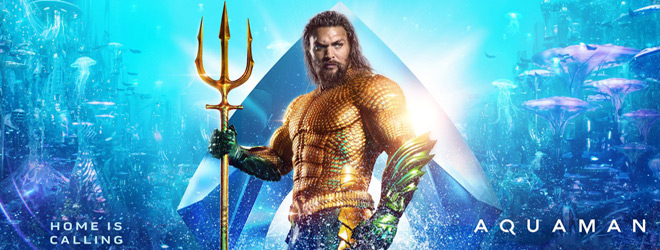 aquaman banner - Aquaman (Movie Review)