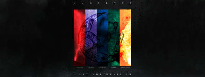 currents ep slide - Currents - I Let The Devil In (EP Review)