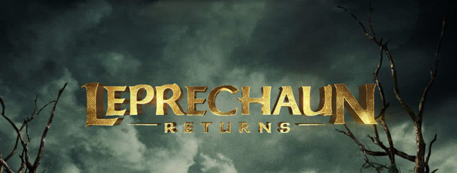 leprechaun returns banner - Leprechaun Returns (Movie Review)