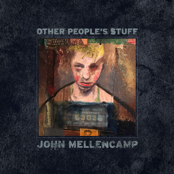 other peoples stuff - John Mellencamp - Other People's Stuff (Album Review)