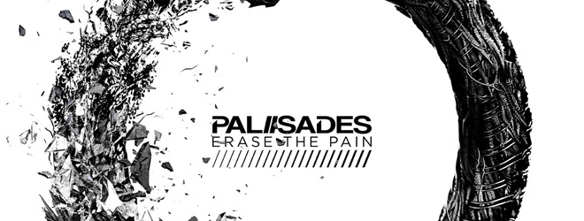 palisades album side - Palisades - Erase The Pain (Album Review)