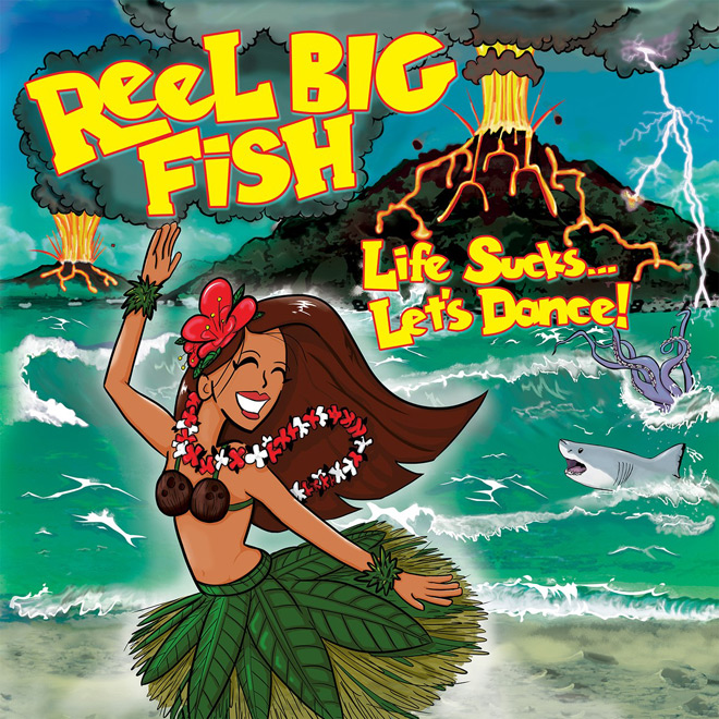 reel big life album - Reel Big Fish - Life Sucks... Let's Dance! (Album Review)