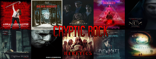 top horror 2018 - Cryptic Rock Presents: Top 10 Horror Movies of 2018