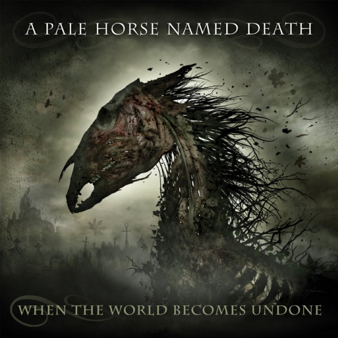 a pale horse named death album - A Pale Horse Named Death - When The World Becomes Undone (Album Review)