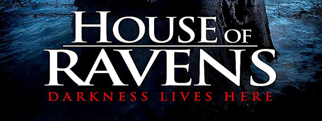 house of ravens slide - House of Ravens (Movie Review)