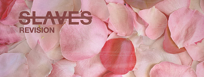 slaves revisions slide - Slaves - Revision (EP Review)