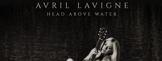 246900 e1550237190522 - Avril Lavigne - Head Above Water (Album Review)
