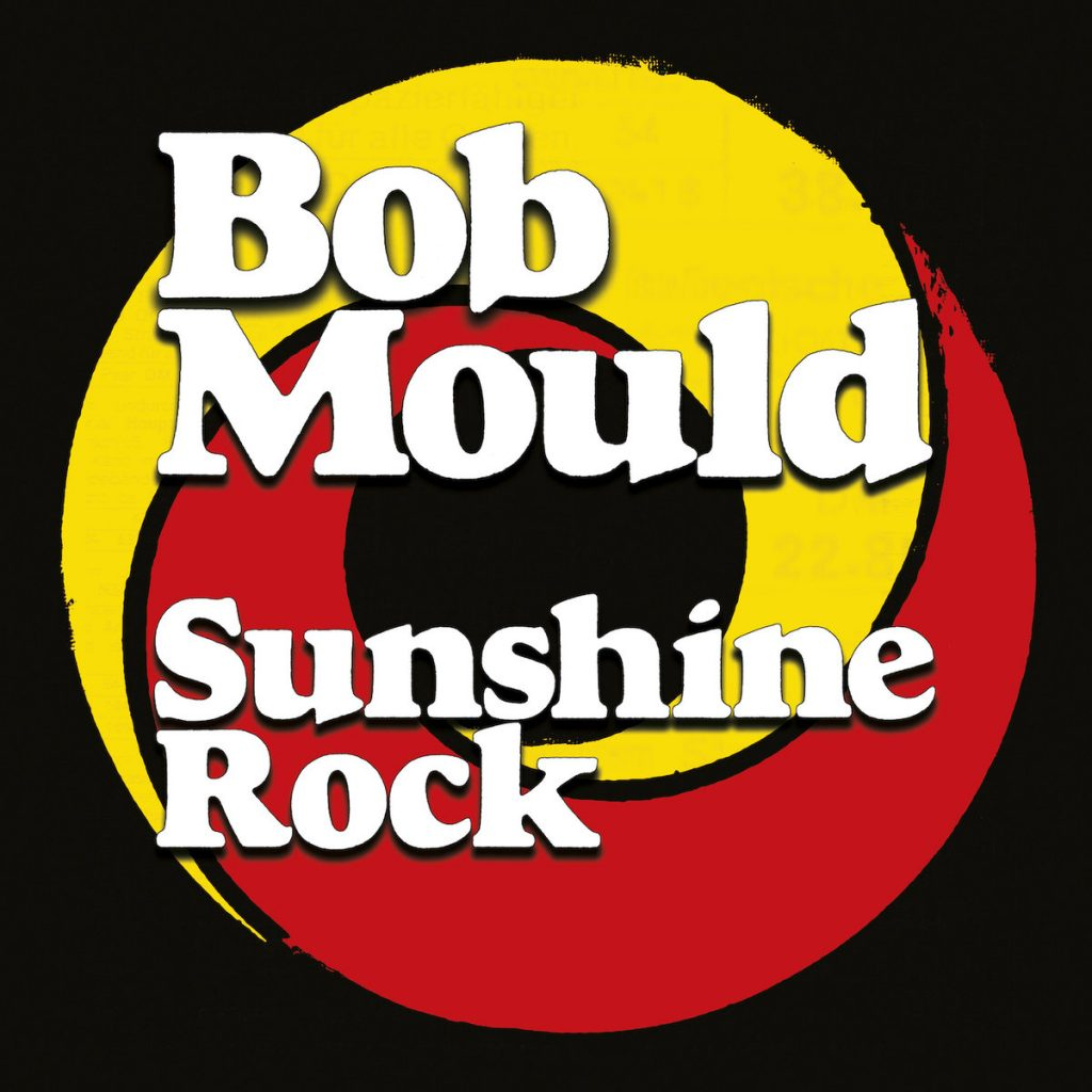 bob mould sunshine rock 1024x1024 - Bob Mould - Sunshine Rock (Album Review)