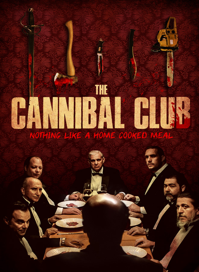 cannibal club poster - The Cannibal Club (Movie Review)