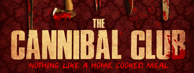 cannibal club slide - The Cannibal Club (Movie Review)