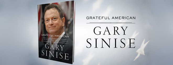 gary sinise book slide - Grateful American: A Journey from Self to Sacrifice (Book Review)