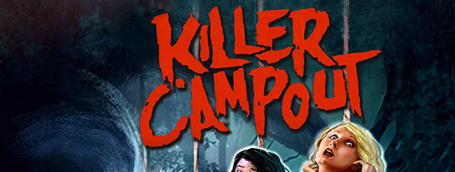 killer campout slide - Killer Campout (Movie Review)