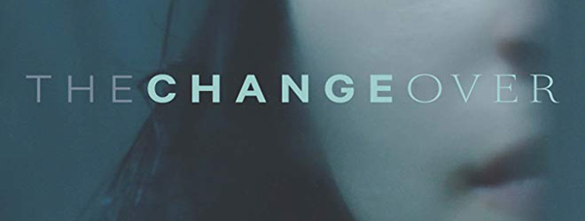 the changover slide - The Changeover (Movie Review)
