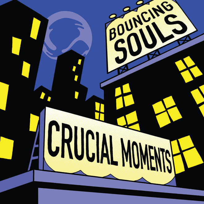 bouncing souls crucial moments - The Bouncing Souls - Crucial Moments (EP Review)
