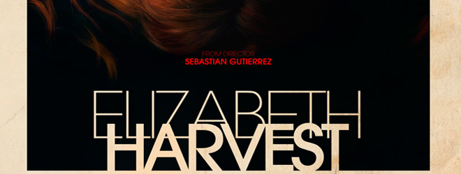 elizabeth harvest slide - Elizabeth Harvest (Movie Review)