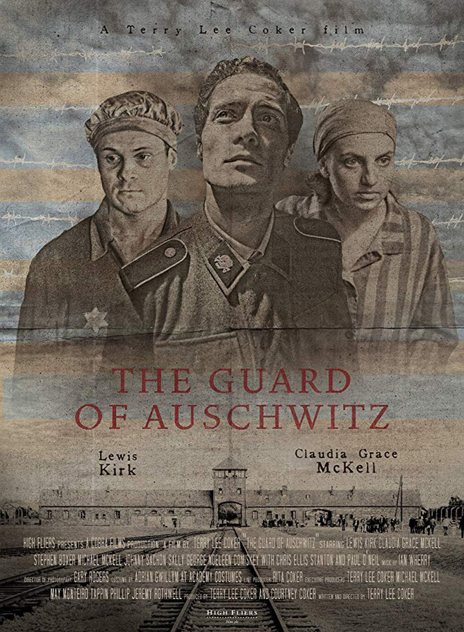 guards of poster - The Guard of Auschwitz (Movie Review)