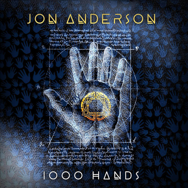 jon anderson 1000 hands cover - Jon Anderson - 1000 Hands: Chapter One (Album Review)
