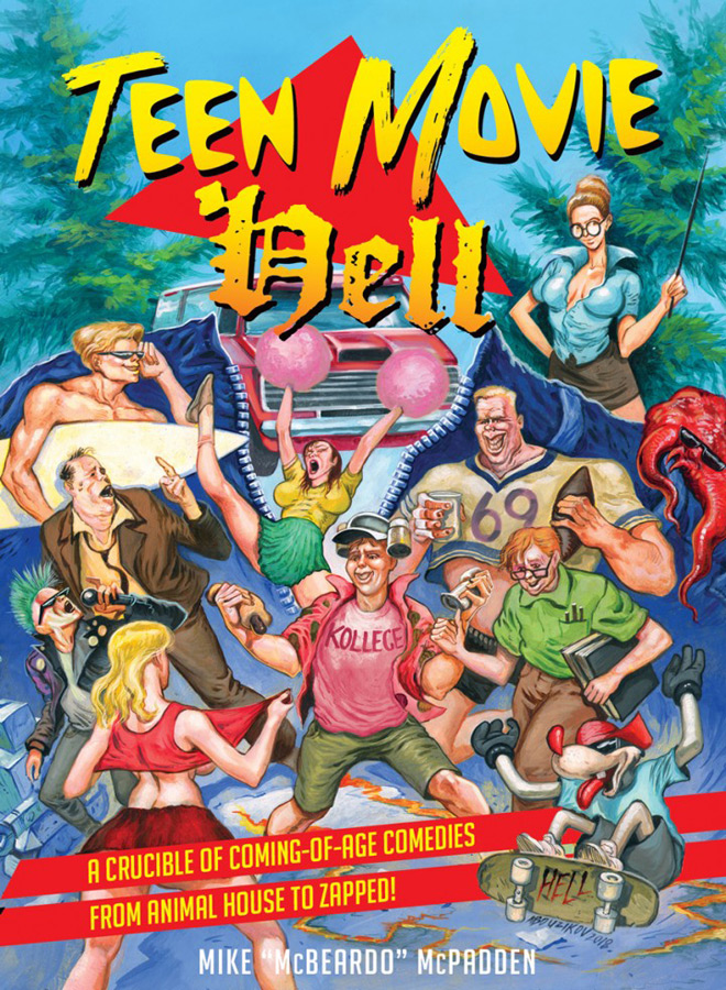 teen movie hell poster - Teen Movie Hell (Book Review)
