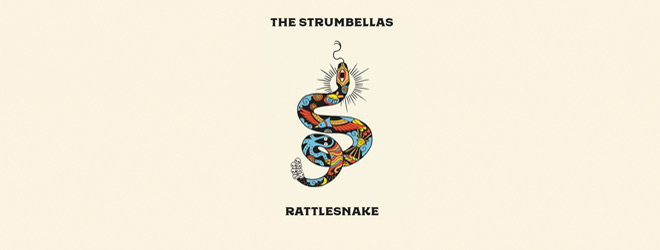 the strumbellas - The Strumbellas - Rattlesnake (Album Review)