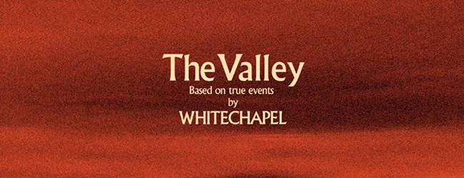 whitechapel the valley slide - Whitechapel - The Valley (Album Review)