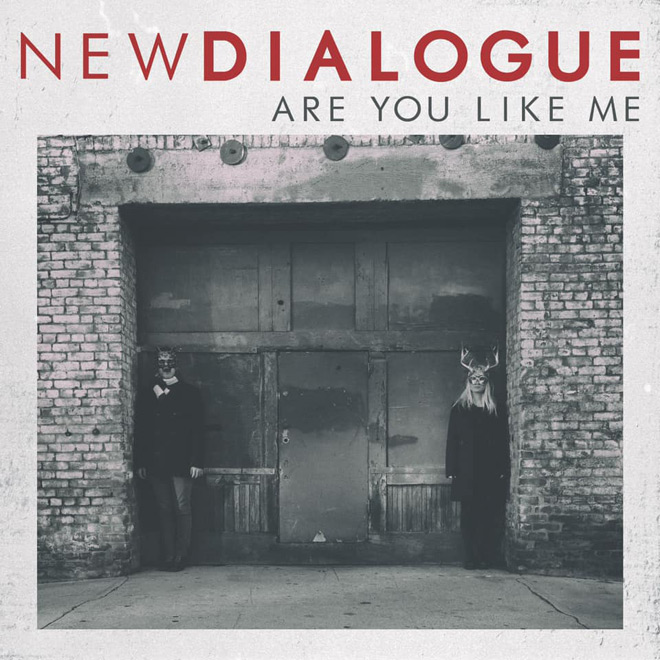 are you like me - Interview - New Dialogue